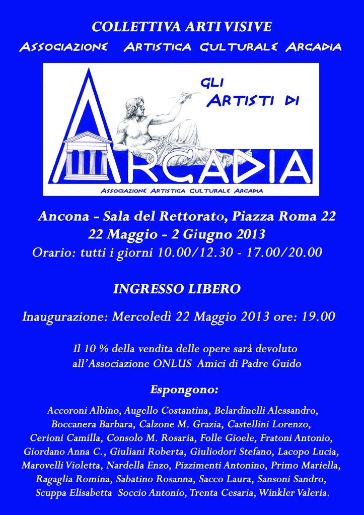"""Il 22 Maggio 2013 l'Associazione Artistica Arcadia inaugura la mostra collettiva di arti visive """"Gli Artisti di Arcadia"""" ad Ancona, Sala del Rettorato"""